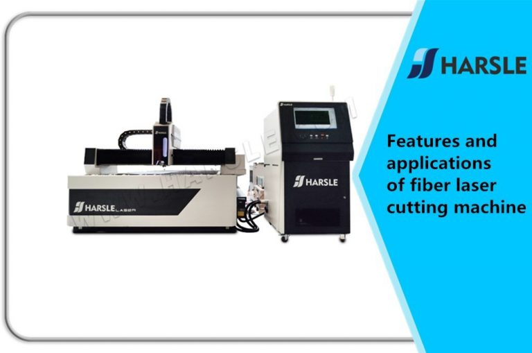 Features and applications of fiber laser cutting machine